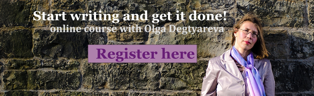 "sign up for Olga's ""Start writing and get it done"" online course"