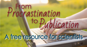 From procrastination to publication - Olga Degtyareva Productivity for scientists
