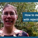 How to deal with rejection (VIDEO)