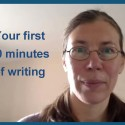 Your first 10 minutes of writing