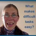 What makes difficult tasks easy?