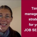 Time management strategy for your job search