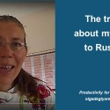 The truth about my trip to Russia